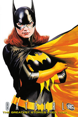 Cover for the Batgirl: The Greatest Stories Ever Told Trade Paperback