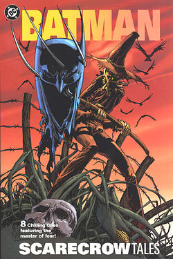 Cover for the Batman: Scarecrow Tales Trade Paperback