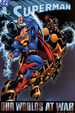 Superman Our Worlds At War Book One