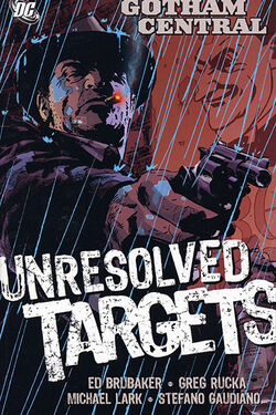 Cover for the Gotham Central Vol 3: Unresolved Targets Trade Paperback