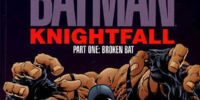 Batman: Knightfall Part One - Broken Bat (Collected)