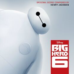 Big Hero 6 Soundtrack
