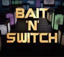 Bait 'n' Switch (Short)
