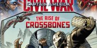 Captain America: Civil War: The Rise of Crossbones