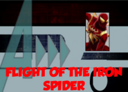 Flight of the Iron Spider (A!)