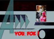 You, Foe! (A!)