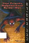 Spider-Man Your Friendly Neighborhood Spider-Man