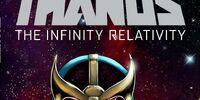 Thanos: The Infinity Relativity Vol 1