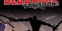 Deadpool: Too Soon? Infinite Comic Vol 1 6
