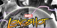 Longshot Saves the Marvel Universe Vol 1 4