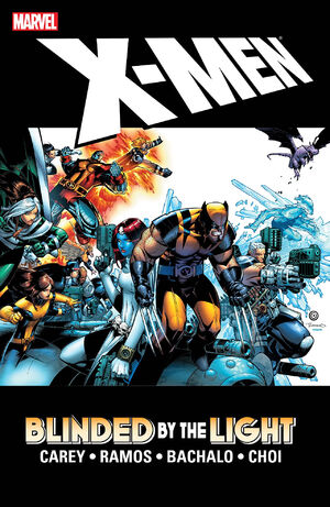 X-Men Blinded by the Light Collection Vol 1 1