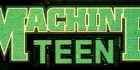 Machine Teen Vol 1
