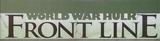 World War Hulk Front Line (2007)