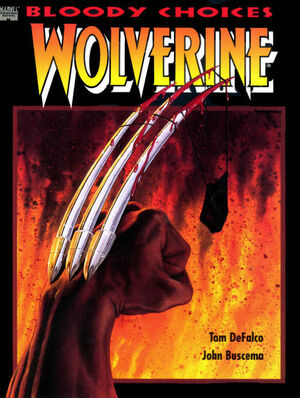 Wolverine Bloody Choices Vol 1 1