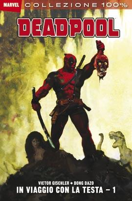 Deadpool in viaggio con la testa 1 100%marvel.jpg
