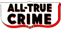 All-True Crime Cases Vol 1