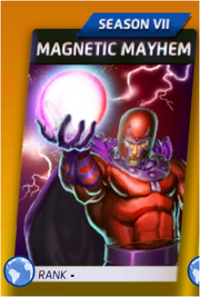 Magnetic Mayhem (Season VII)