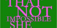 That Not Impossible She: A Critical Study of Gender and Individualism in Mary Shelley's Frankenstein by Dan Chapman (2012)