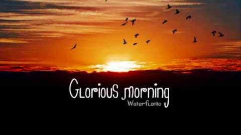 Waterflame - Glorious morning