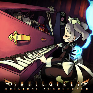 Skullgirls Original Soundtrack - Brenton Kossak & Blaine McGurty, Michiru Yamane, Vincent Diamante