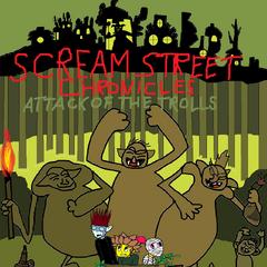 Scream Street Chronicles Attack Of The Trolls