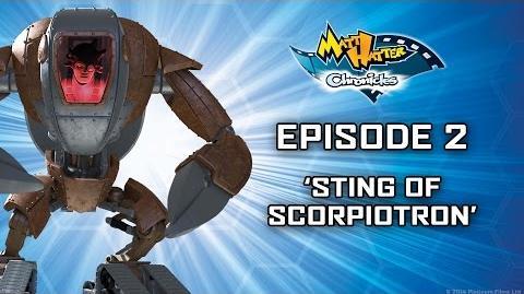Hatter TV Episode 2 – Sting of Scorpiotron