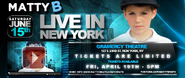 MattyB Live In New York banner