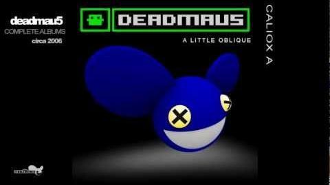 Deadmau5 - A Little Oblique (Complete Album) HD - 1080p EQ