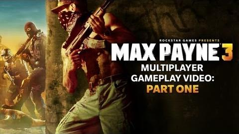 Max Payne 3 Multiplayer Gameplay Part One