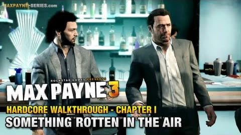 Max Payne 3 Hardcore Walkthrough - Intro & Chapter 1 - Something Rotten in the Air