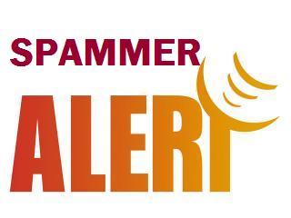 Spammer Alert