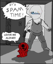 Its spam time
