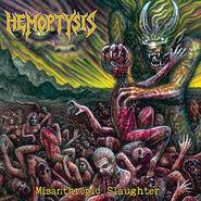 Hemoptysis - Misanthropic Slaughter