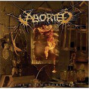 Aborted - The Haematobic ep