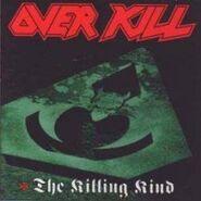 Overkill - The Killing Kind