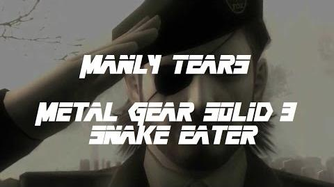 Manly Tears Metal Gear Solid 3 Snake Eater