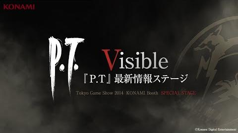 【TGS2014】P.T. Special Stage -Visible- (『P.T