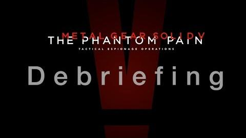 Official Debriefing METAL GEAR SOLID V THE PHANTOM PAIN (EN)