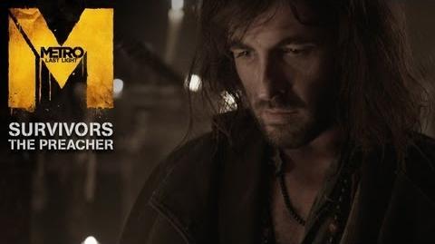 Metro Last Light - Survivors - The Preacher Trailer (Official U.S