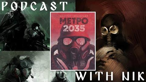 Metro 2035 - Exploring the last instalment in Glukhovsky's trilogy (ft