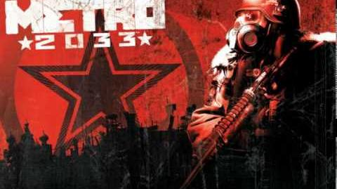 Metro 2033 soundtrack - By land, home