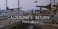 Calderone's Return (Part II)