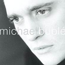File:Michael Bublé (album).jpg