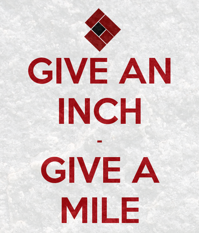 File:Give-an-inch-give-a-mile2.png