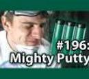 7x030 - Mighty Putty