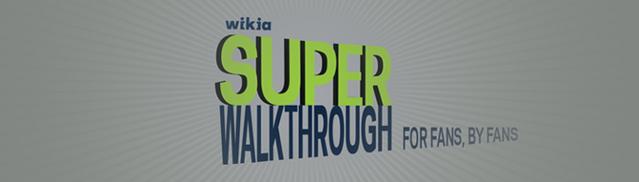 File:Super Walkthrough header fluid.png