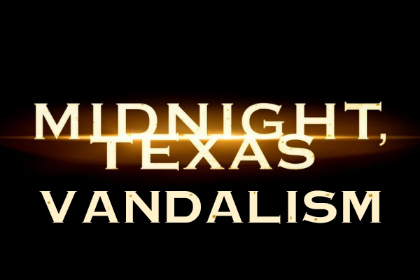 File:Midnight, Texas Vandalism!.jpg
