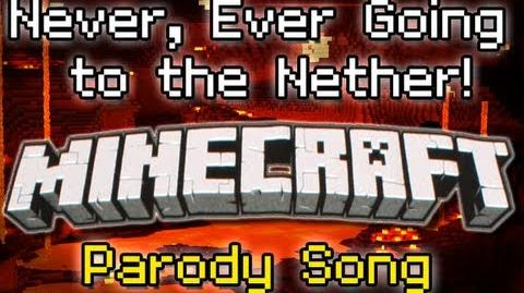 """♪ """"Never Ever Going to the Nether"""" A Minecraft Song Parody of Taylor Swift's """"We Are Never.."""" ♪"""