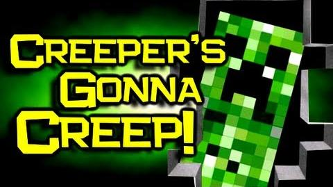 Creepers Gonna Creep