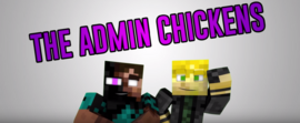 The Admin Chickens 5